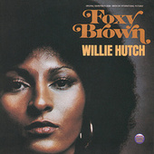 Play & Download Foxy Brown by Willie Hutch | Napster