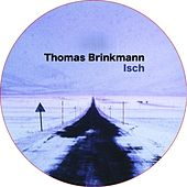 Isch by Thomas Brinkmann