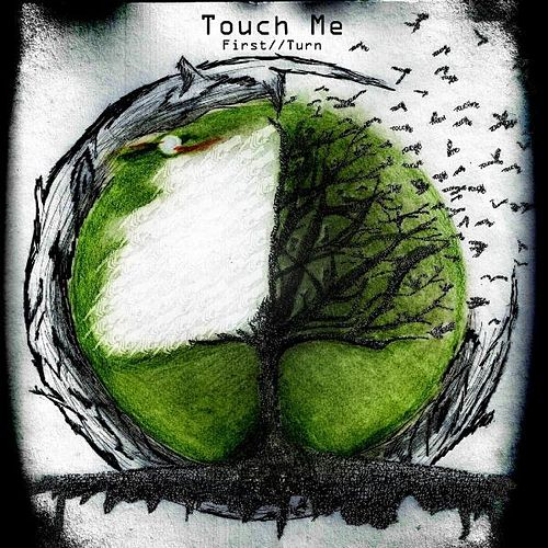 Play & Download Touch Me by First Turn | Napster