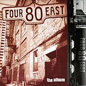 Play & Download The Album by Four 80 East | Napster