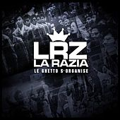 Play & Download Le ghetto s'organise by Razia | Napster