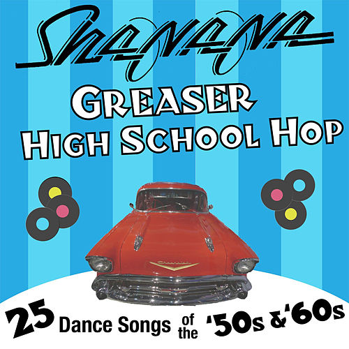 Greaser High School Hop by Sha Na Na