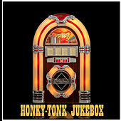Honky Tonk Jukebox by Various Artists