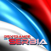 Play & Download PsyTrance Serbia by Various Artists | Napster