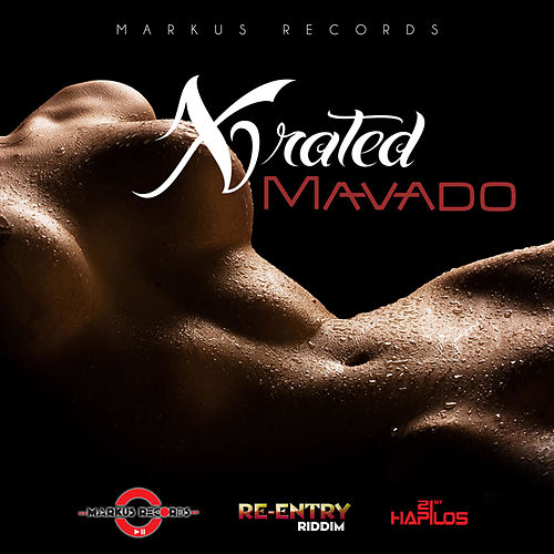 Play & Download X Rated - Single by Mavado | Napster