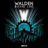 Play & Download Machine Land by Walden | Napster
