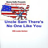 Play & Download Uncle Sam There's No One Like You by The Jordanaires | Napster