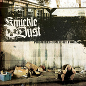 Play & Download Promises Comfort Fools by Knuckledust | Napster