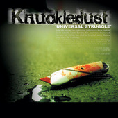Play & Download Universal Struggle by Knuckledust | Napster