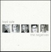 The Negatives by Lloyd Cole