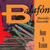 Play & Download Harare To Kisangani by Balafon Marimba Ensemble | Napster