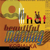 Play & Download Oh What A Beautiful Morning [#2] by Daniel Kobialka   Napster