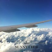 Play & Download Closer by Sunny Choi | Napster