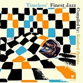 Play & Download Timeless' Finest Jazz by Various Artists | Napster
