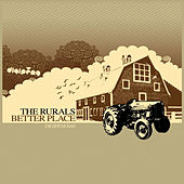 Play & Download Better Place by The Rurals | Napster