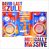 Play & Download Musically Massive by David Last | Napster