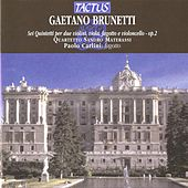 Play & Download Brunetti: Six Quintets for two Violins, Viola, Bassoon and Cello, Op. 2 by Paolo Carlini | Napster