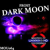 Play & Download Dark Moon by Frost | Napster