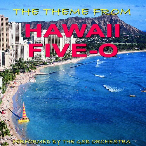Theme from Hawaii Five-O by GSB Orchestra