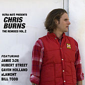 Play & Download Ultra Nate' Presents Chris Burns - The Remixes, Vol. 2 by Chris Burns | Napster