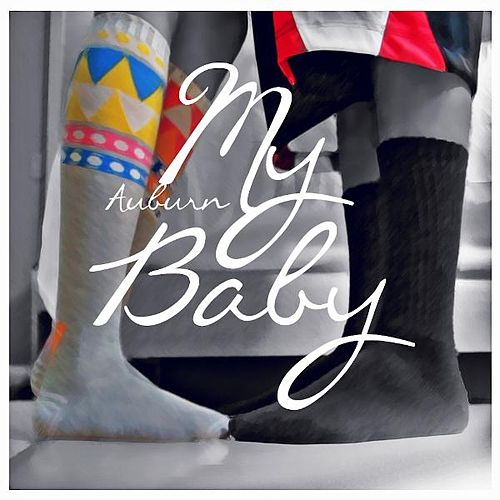 Play & Download My Baby by AUBURN | Napster
