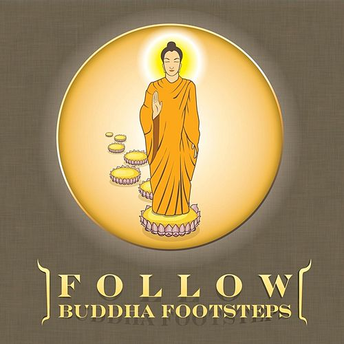 Play & Download Follow  Buddha Footsteps (Vocal-Thai) by Suthikant Music | Napster