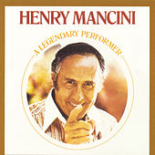Play & Download A Legendary Performer by Henry Mancini | Napster
