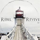 Play & Download XI (Eleven) by Rebel Revive | Napster
