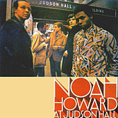 Play & Download Noah Howard at Judson Hall by Dave Burrell | Napster