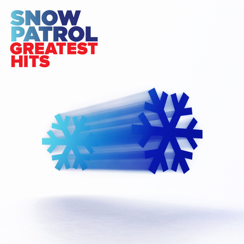Play & Download Greatest Hits by Snow Patrol | Napster
