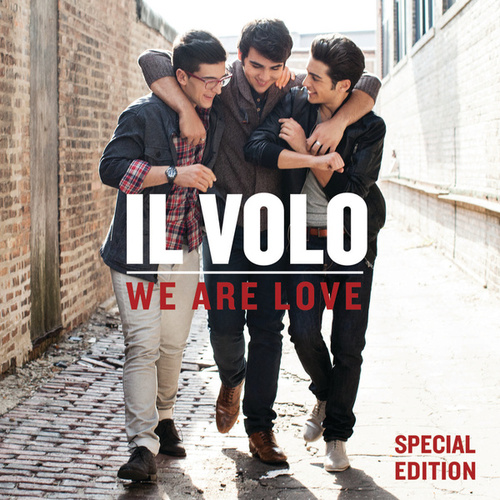 We Are Love by Il Volo