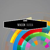 Play & Download Bubba by Mason | Napster
