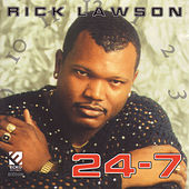 24-7 by Rick Lawson