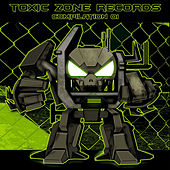 Play & Download Toxic Zone Compilation 01 by Various Artists | Napster