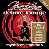 Buddha Deluxe Lounge Vol.6 - Mystic Bar Sounds by Various Artists