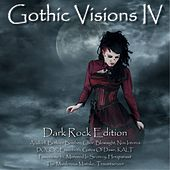 Gothic Visions IV - Dark Rock Edition by Various Artists
