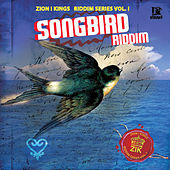 Songbird Riddim by Various Artists