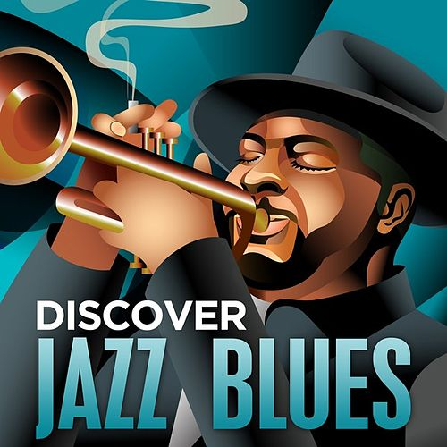 Play & Download Discover - Jazz Blues by Various Artists | Napster