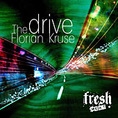 The Drive EP by Florian Kruse
