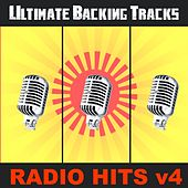 Ultimate Backing Tracks: Radio Hits, Vol. 4 by Soundmachine