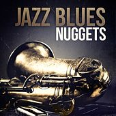Play & Download Jazz Blues Nuggets by Various Artists | Napster