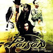 Play & Download Crack A Smile...And More! by Poison | Napster