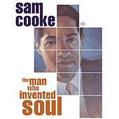 Play & Download The Man Who Invented Soul by Sam Cooke | Napster