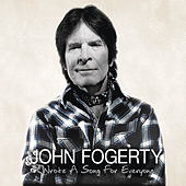 Wrote A Song For Everyone von John Fogerty