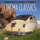 Play & Download Cinema Classics (Classical Melodies From Famous Films) by Various Artists | Napster