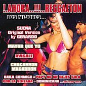 Play & Download !.Ahora ..!!!..Reggaeton - Los Mejores by Various Artists | Napster