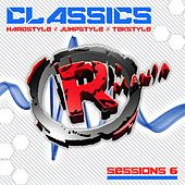 Classics (Hardstyle, Jumpstyle, Tekstyle, Sessions 6) by Various Artists
