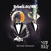 Before Midnight by Yolanda Be Cool