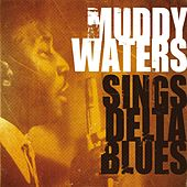 Muddy Waters Sings Delta Blues by Various Artists
