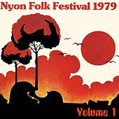Play & Download Nyon Folk Festival 1979, Vol. 1 by Various Artists | Napster